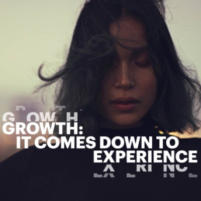 Growth: It comes down to experience
