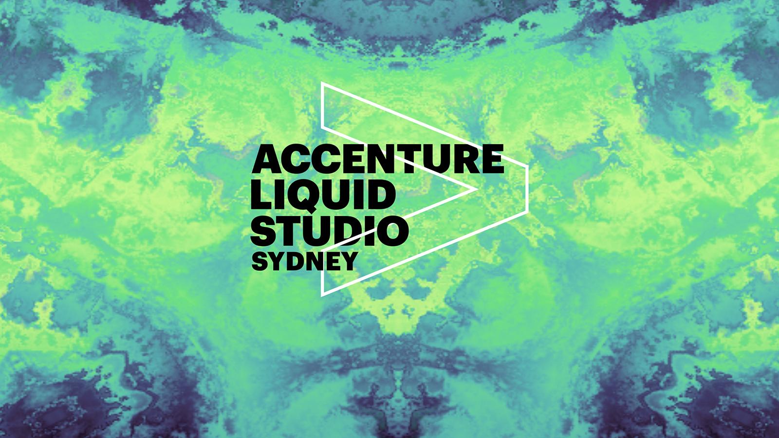 Liquid studio sydney accenture for Accenture sydney