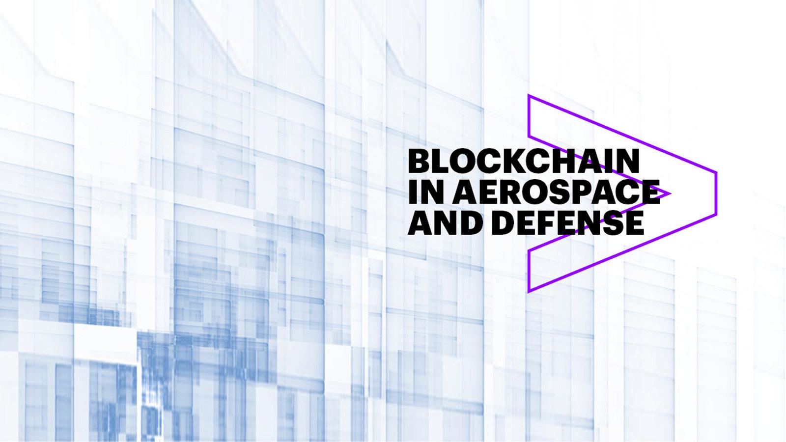 Blockchain For Aerospace And Defense Accenture