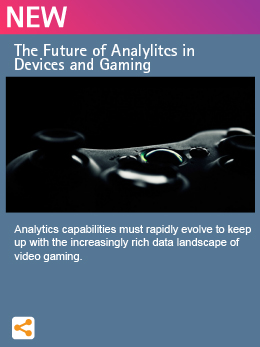 The Future of Analylitcs in Devices and Gaming