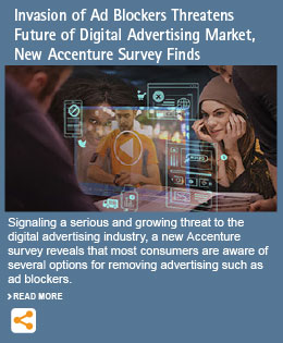 Invasion of Ad Blockers Threatens Future of Digital Advertising Market, New Accenture Survey Finds